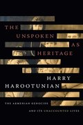 Unspoken as Heritage