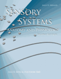 Sensory Systems: Anatomy and Physiology, Second Edition
