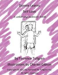 Donnie Learns Self Love: A Coloring Activity Book