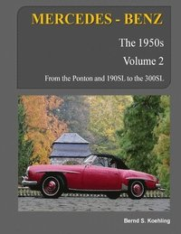MERCEDES-BENZ, The 1950s, Volume 2: W120, W121, W180, W128, W198