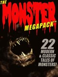 Monster MEGAPACK(R): 22 Modern & Classic Tales of Monsters