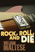 Rock, Roll, and Die