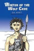 Winter of the Wolf Cave