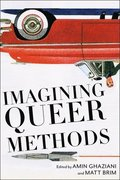 Imagining Queer Methods