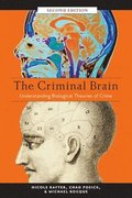 The Criminal Brain, Second Edition