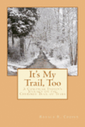 It's My Trail, Too: A Comanche Indian's Journey on the Cherokee Trail of Tears