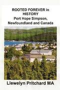Rooted Forever in History Port Hope Simpson, Newfoundland and Canada