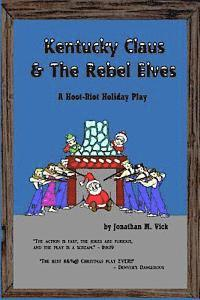 Kentucky Claus & The Rebel Elves
