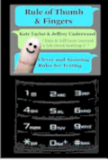 Rule of Thumb & Fingers: Clever and Amusing Rules for Texting