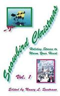 Snowbird Christmas: Holiday Stories to Warm Your Heart