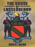 The House of Lassenberry