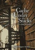 Cache Under the Stacks