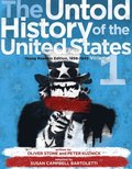 Untold History of the United States, Volume 1