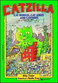 Catzilla: Cat Riddles, Cat Jokes, and Cartoons