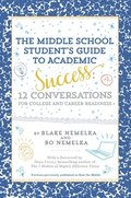 Middle School Student's Guide to Academic Success