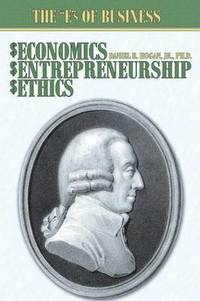 Economics, Entrepreneurship, Ethics