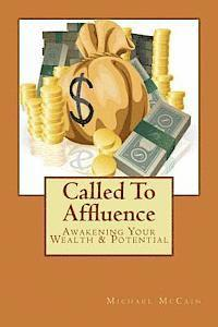 Called to Affluence: Awakening Your Wealth & Potential