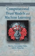 Computational Trust Models and Machine Learning