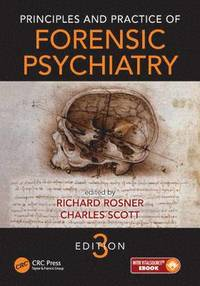 Principles and Practice of Forensic Psychiatry