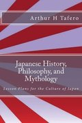 Japanese History, Philosophy, and Mythology: Lesson Plans for the Culture of Japan