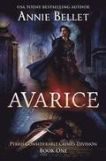 Avarice: Pyrrh Considerable Crimes Division: Book One