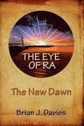 The Eye of Ra: The New Dawn