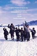 School, Scouts and Sports Day in Nain-Nunatsiavut, Newfoundland and Labrador, Canada 1965-66: Cover Photograph: Scout Hike on the Ice; Photographs Cou