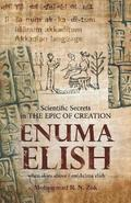Scientific Secrets in the Epic of Creation Enuma Elish