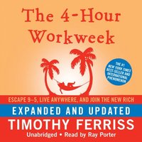 4-Hour Workweek, Expanded and Updated