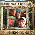 Camp Waterlogg Chronicles 2