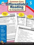 Common Core Differentiated Reading for Comprehension, Grade 5