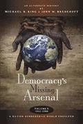 Democracy's Missing Arsenal