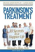 Parkinson's Treatment Italian Edition: 10 Secrets to a Happier Life: Il trattamento del Parkinson: 10 segreti per una vita più felice