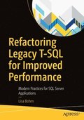 Refactoring Legacy T-SQL for Improved Performance