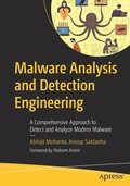 Malware Analysis and Detection Engineering