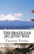 The Brazilian Jiu-Jitsu Way