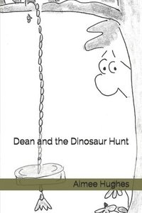 Dean and the Dinosaur Hunt