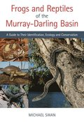 Frogs and Reptiles of the Murray?Darling Basin