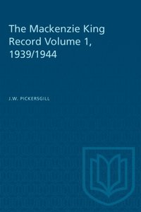 Mackenzie King Record Volume 1, 1939/1944