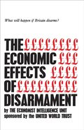 Economic Effects of Disarmament