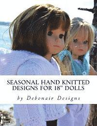 Seasonal Hand Knitted Designs for 18' Dolls: Spring/Summer Collection
