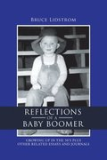 Reflections of a Baby Boomer