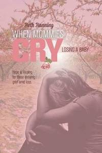 When Mommies Cry