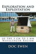 Exploration and Exploitation: of the 3 cm to 3 mm Wavelength Region
