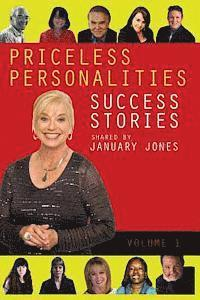 Priceless Personalities: Success Stories Shared by January Jones