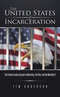 United States of Incarceration