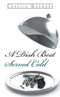 Dish Best Served Cold