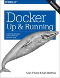 Docker: Up &; Running
