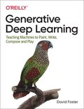 Generative Deep Learning