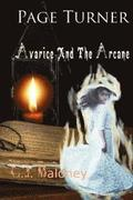 Page Turner: Avarice and The Arcane.